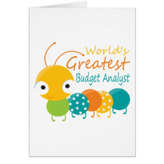 World's Greatest Budget Analyst Greeting Card