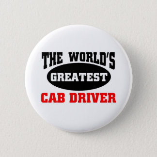 World's greatest Cab Driver 6 Cm Round Badge
