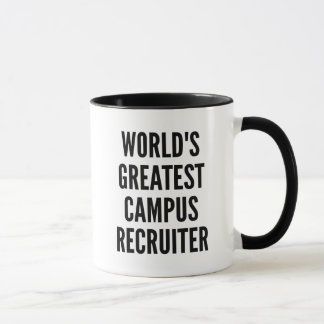 Worlds Greatest Campus Recruiter Mug