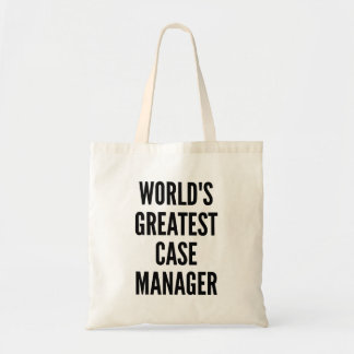 Worlds Greatest Case Manager Budget Tote Bag