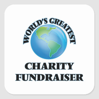 World's Greatest Charity Fundraiser Square Stickers