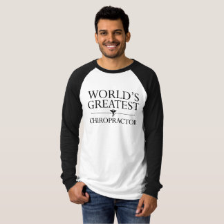 World's Greatest Chiropractor T-Shirt