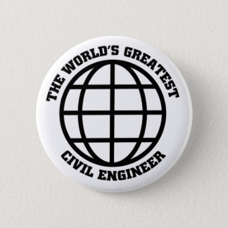 World's Greatest Civil Engineer 6 Cm Round Badge