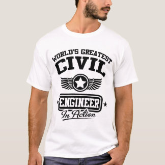 World's Greatest Civil Engineer In Action T-Shirt
