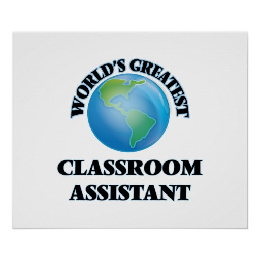 World's Greatest Classroom Assistant Print