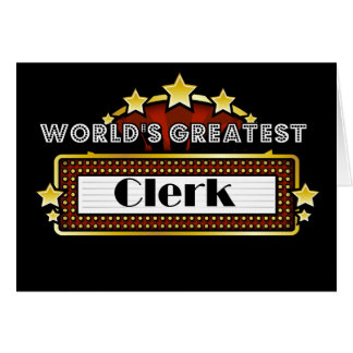 World's Greatest Clerk Greeting Card