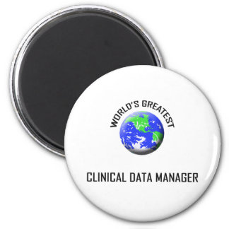 World's Greatest Clinical Data Manager 6 Cm Round Magnet