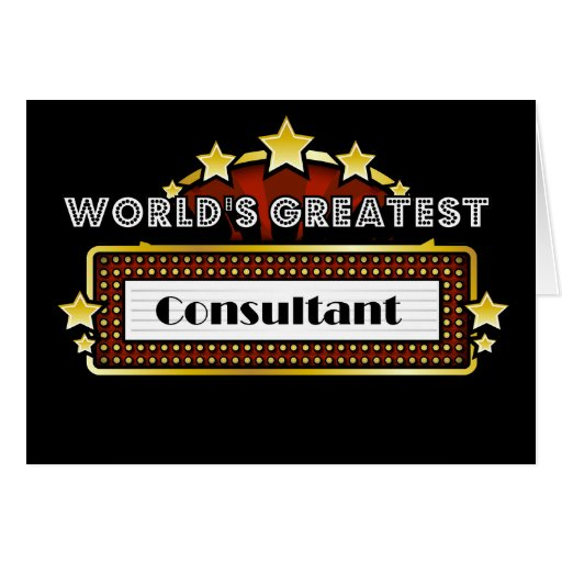 World's Greatest Consultant Greeting Card