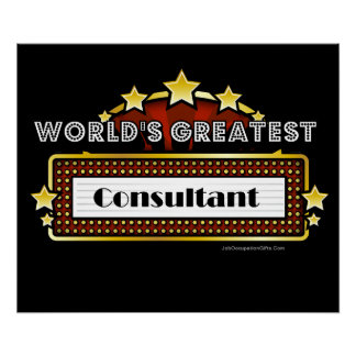 World's Greatest Consultant Print