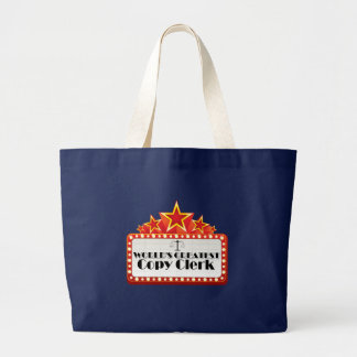 World's Greatest Copy Clerk Jumbo Tote Bag