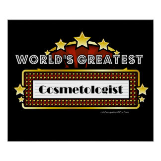 World's Greatest Cosmetologist Posters