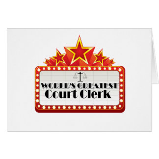 World's Greatest Court Clerk Greeting Card