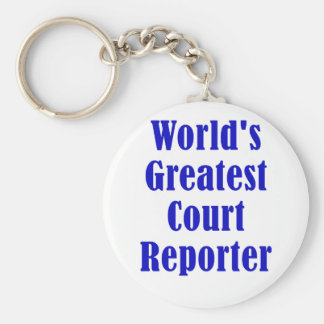 Worlds Greatest Court Reporter Key Ring