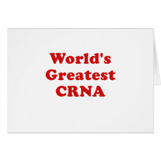 Worlds Greatest CRNA Card