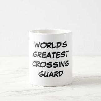 """World's Greatest Crossing Guard""  Mug"