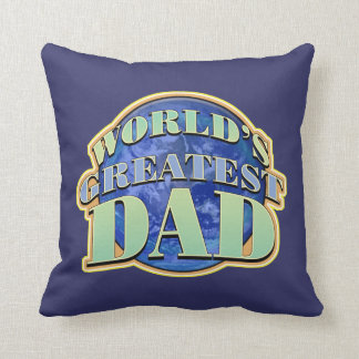 World's Greatest Dad Classic Throw Pillow