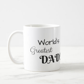 World's Greatest Dad Coffee Cup! Coffee Mug