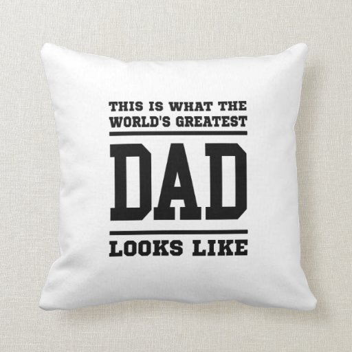 World's Greatest Dad Pillows
