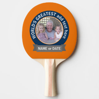 World's Greatest Dad Grandpa Photo orange blue Ping Pong Paddle