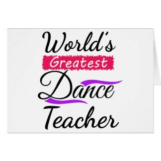 World's Greatest Dance Teacher Card