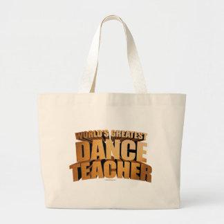 World's Greatest Dance Teacher Jumbo Tote Bag