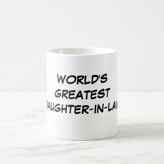 """""""World's Greatest Daughter-in-Law"""" Mug"""