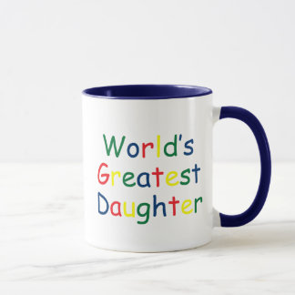 World's Greatest Daughter Mug