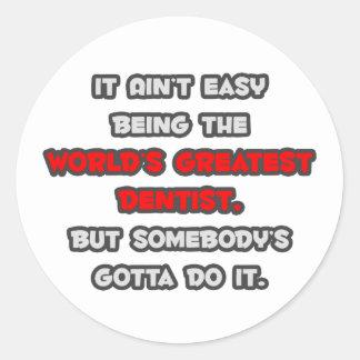World's Greatest Dentist Joke Round Sticker