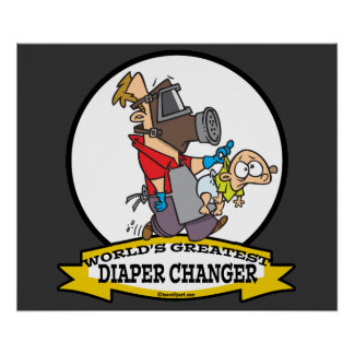 WORLDS GREATEST DIAPER CHANGER DAD CARTOON POSTER