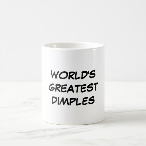 """World's Greatest Dimples"" Mug"