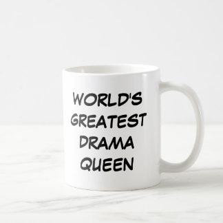 """World's Greatest Drama Queen"" Mug"