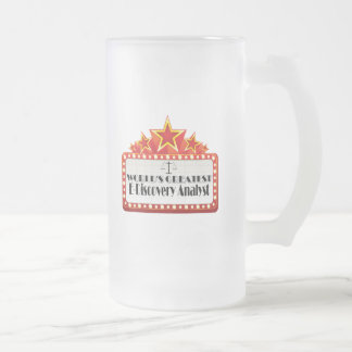 World's Greatest E-Discovery Analyst Frosted Glass Mug