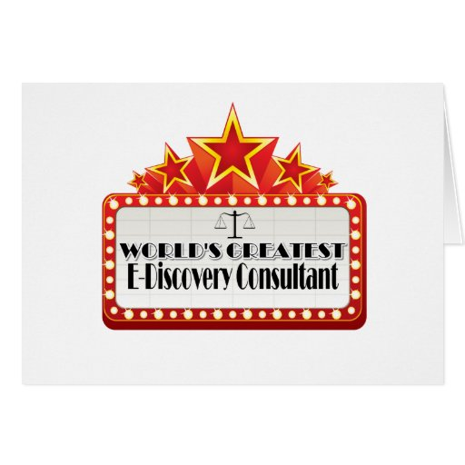 World's Greatest E-Discovery Consultant Greeting Cards