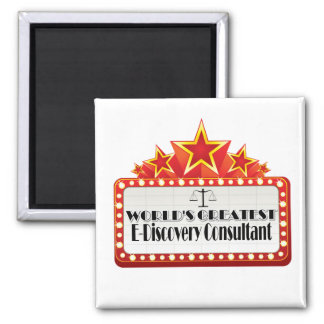 World's Greatest E-Discovery Consultant Square Magnet