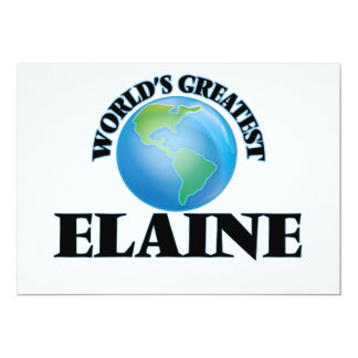 World's Greatest Elaine 5x7 Paper Invitation Card