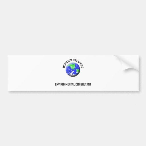 World's Greatest Environmental Consultant Bumper Stickers
