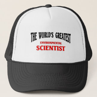 World's Greatest Environmental Scientist Trucker Hat
