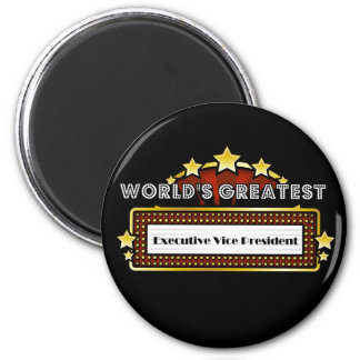 World's Greatest Executive Vice President 6 Cm Round Magnet