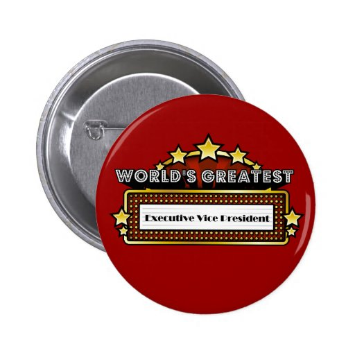 World's Greatest Executive Vice President Button