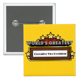 World's Greatest Executive Vice President Pin