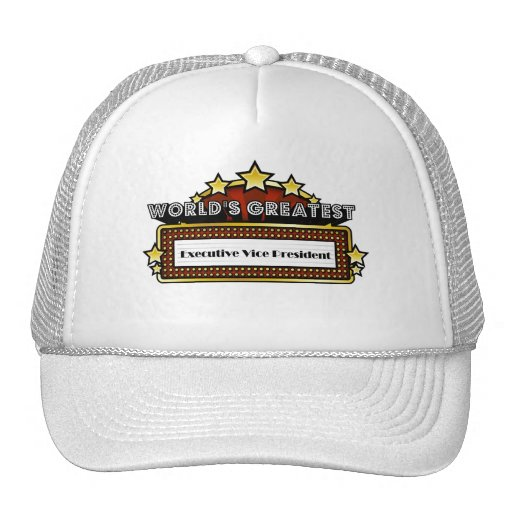 World's Greatest Executive Vice President Hat