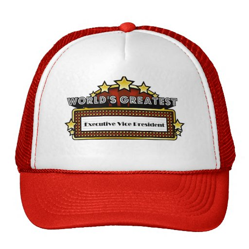 World's Greatest Executive Vice President Trucker Hats