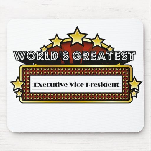 World's Greatest Executive Vice President Mousepad