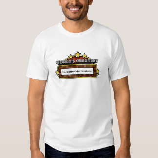 World's Greatest Executive Vice President T-shirt