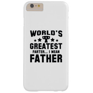 World's Greatest Farter Barely There iPhone 6 Plus Case