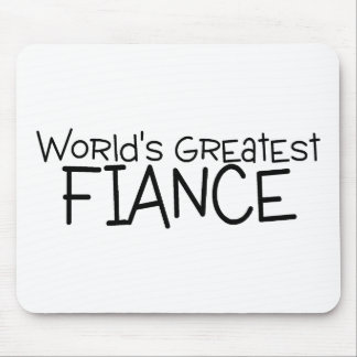 Worlds Greatest Fiance Mouse Pad