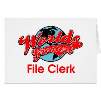World's Greatest File Clerk Greeting Card