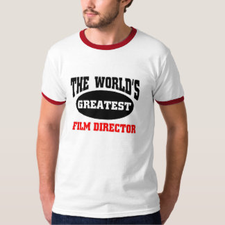 World's greatest film director T-Shirt