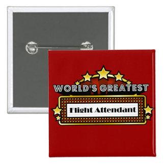 World's Greatest Flight Attendant 15 Cm Square Badge