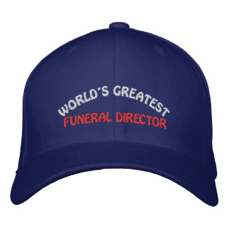 WORLD'S GREATEST, FUNERAL DIRECTOR EMBROIDERED HAT